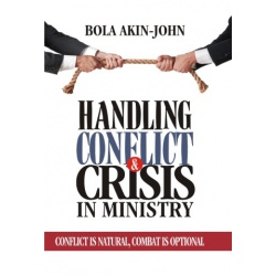 Handling Conflicts And Crisis In The Church