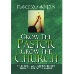 GROW THE PASTOR GROW THE CHURCH