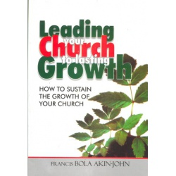 LEADING YOUR CHURCH TO LASTING GROWTH