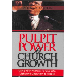 Pulpit Power For Church Growth